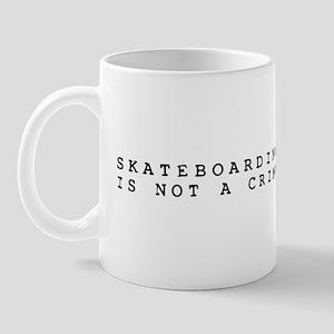 Skateboarding is Not a Crime Mug