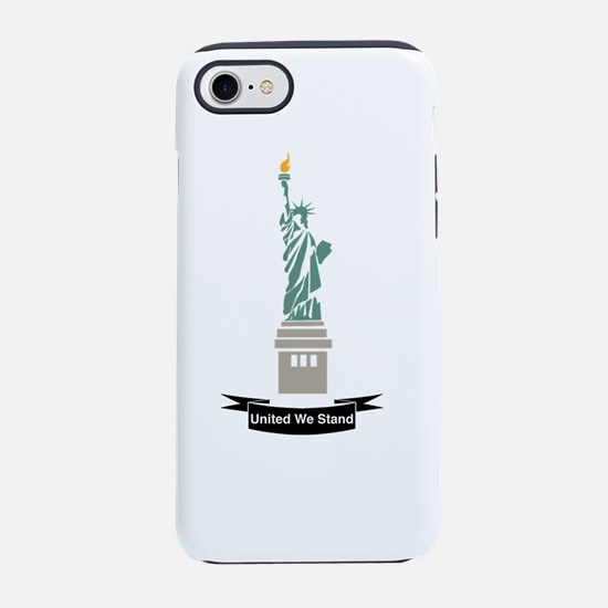 United We Stand Statue of Liberty iPhone 8/7 Tough