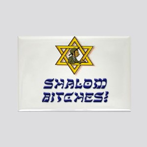 Shalom Bitches! Rectangle Magnet