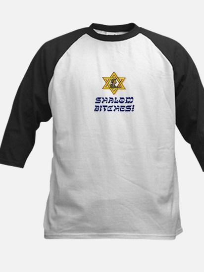 Shalom Bitches! Kids Baseball Jersey