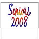 Seniors 2008 Yard Sign