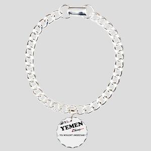 YEMEN thing, you wouldn' Charm Bracelet, One Charm