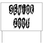 Senior 2008 Yard Sign