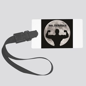Mr perfect in the moon Large Luggage Tag