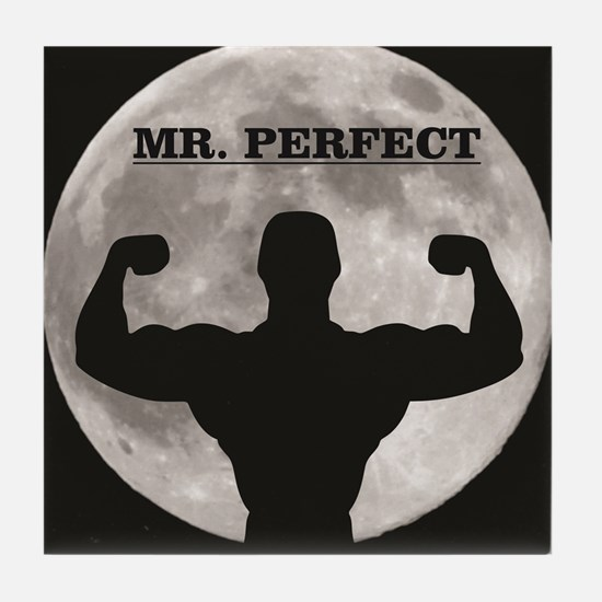 Mr perfect in the moon Tile Coaster