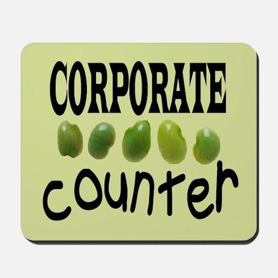 CORPORATE BEAN COUNTER Mousepad