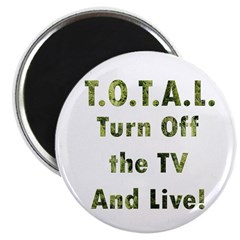 TOTAL. Turn Off TV and Live 2.25