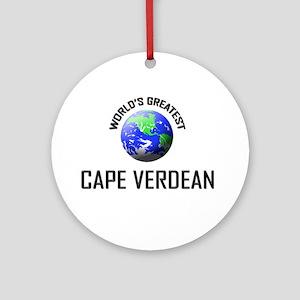 World's Greatest CAPE VERDEAN Ornament (Round)