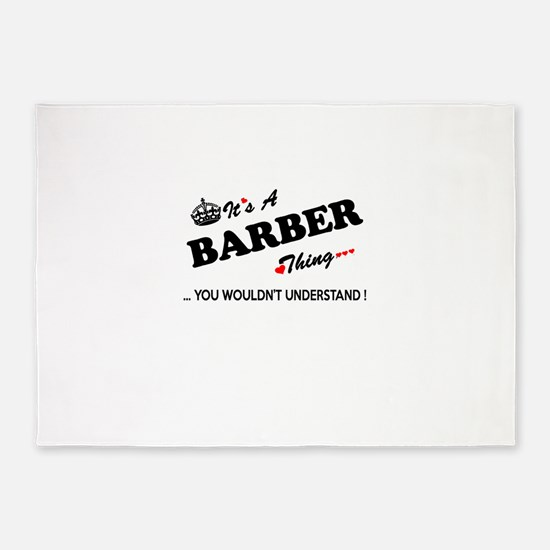 BARBER thing, you wouldn't understa 5'x7'Area Rug