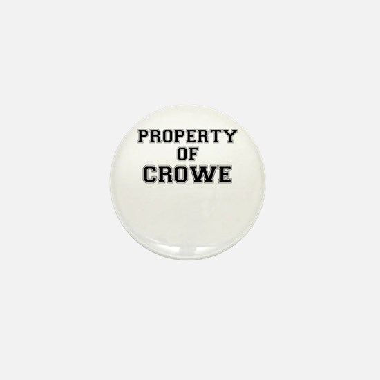 Property of CROWE Mini Button