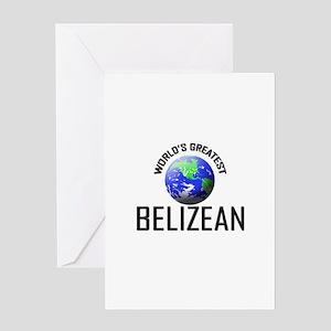 World's Greatest BELIZEAN Greeting Card