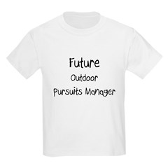 Future Outdoor Pursuits Manager T-Shirt