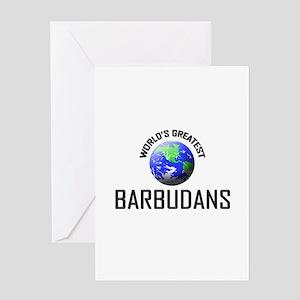 World's Greatest BARBUDANS Greeting Card