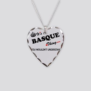 BASQUE thing, you wouldn't un Necklace Heart Charm