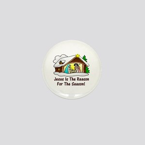 Jesus is the reason for the season Mini Button