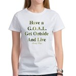 GOAL - Get Outside And Live Women's T-Shirt