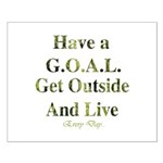 GOAL - Get Outside And Live Small Poster