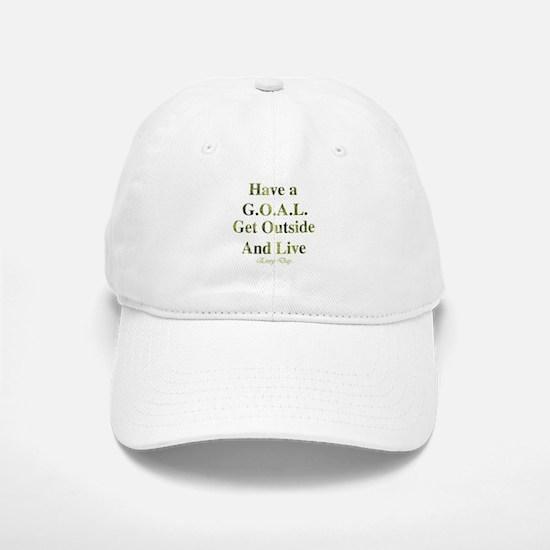 GOAL - Get Outside And Live Baseball Baseball Cap