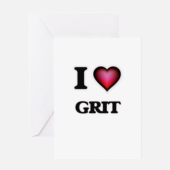 I love Grit Greeting Cards