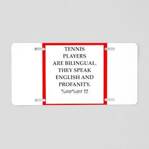 Tennis joke Aluminum License Plate
