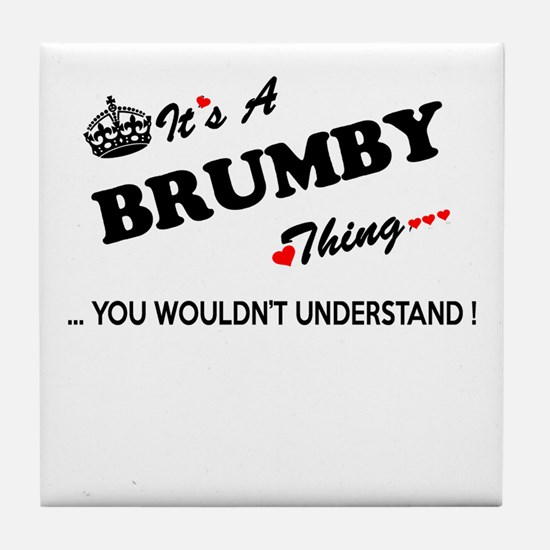 BRUMBY thing, you wouldn't understand Tile Coaster