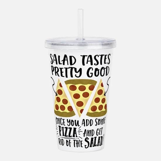 Pizza vs Salad Funny Acrylic Double-wall Tumbler