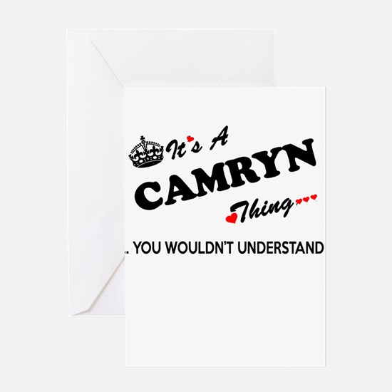 CAMRYN thing, you wouldn't understa Greeting Cards