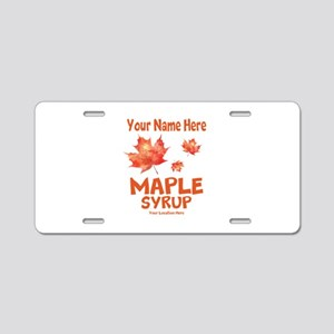 Your Maple Syrup Aluminum License Plate