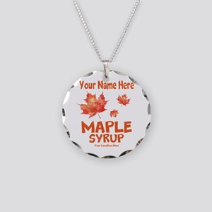 Your Maple Syrup Necklace