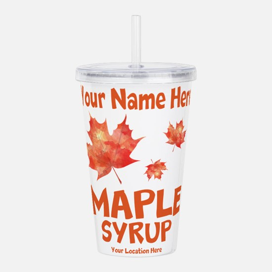 Your Maple Syrup Acrylic Double-wall Tumbler