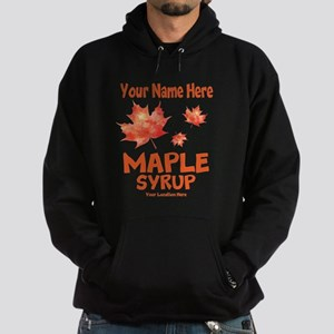 Your Maple Syrup Hoodie