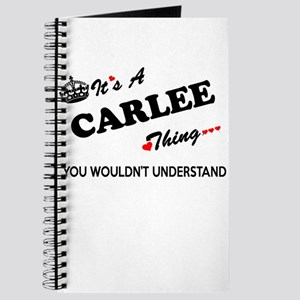 CARLEE thing, you wouldn't understand Journal