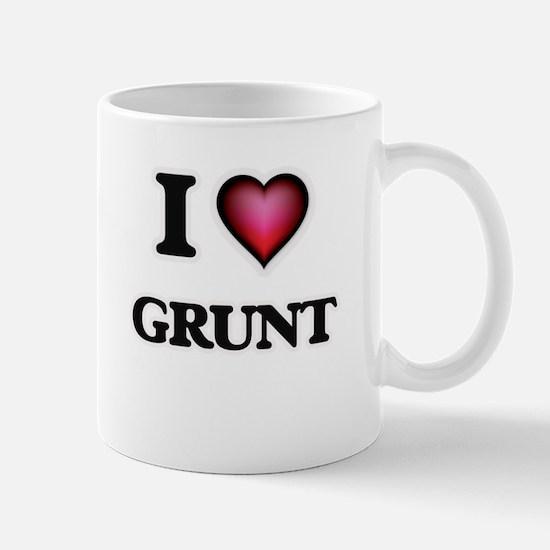 I love Grunt Mugs
