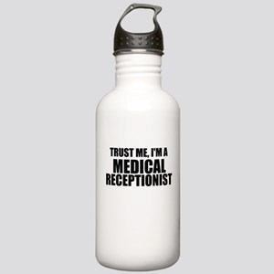 Trust Me, I'm A Medical Receptionist Water Bottle
