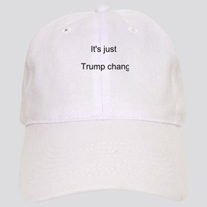 Trump Change Baseball Cap