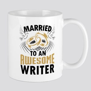Married To An Awesome Writer Mugs