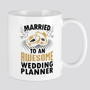 Married To An Awesome Wedding Planner Mugs