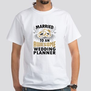Married To An Awesome Wedding Planner T-Shirt