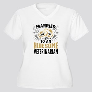 Married To An Awesome Veterinarian Plus Size T-Shi