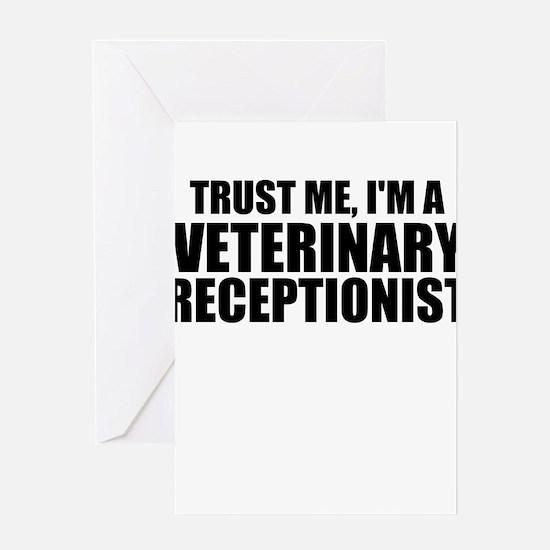 Trust Me, I'm A Veterinary Receptionist Greeting C