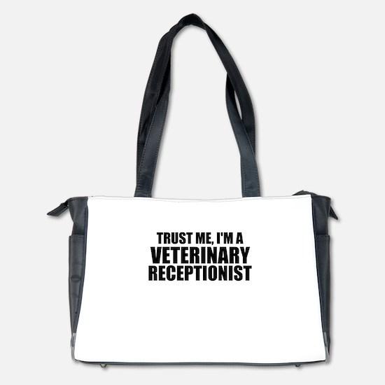 Trust Me, I'm A Veterinary Receptionist Diaper Bag