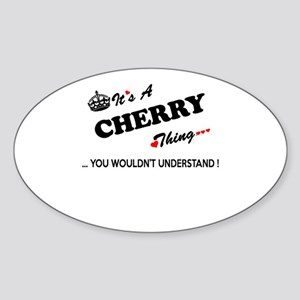 CHERRY thing, you wouldn't understand Sticker