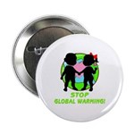 """Stop Global Warming 2.25"""" Button"""