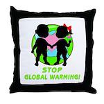 Stop Global Warming Throw Pillow