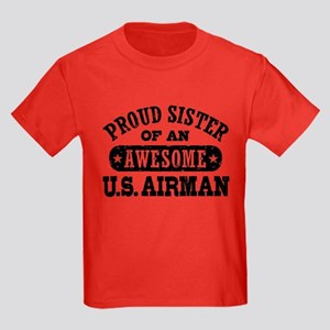 Proud Sister of an Awesome US Airman T-Shirt