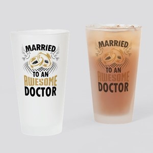 Married To An Awesome Doctor Drinking Glass