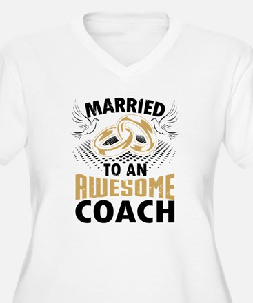 Married To An Awesome Coach Plus Size T-Shirt