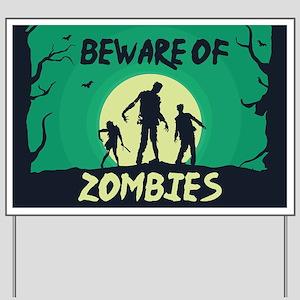 Beware Of Zombies Yard Sign