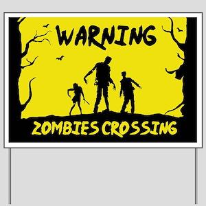 Warning Zombies Crossing Yard Sign