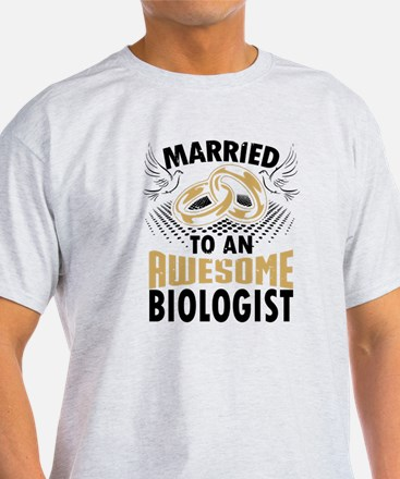 Married To An Awesome Biologist T-Shirt